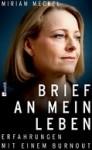 Книги на немецком языке. Miriam Meckel - Brief an mein Leben